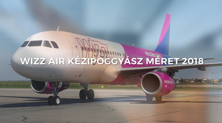 Wizz Air kézipoggyász méret 2019  új poggyász szabályok léptek életbe 4f64443273